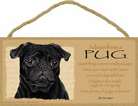 Advice from a Pug Inspirational Wood Your True Nature Dog Sign Made in USA