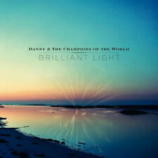 Danny and Champions of The World Brilliant Light CD 2017