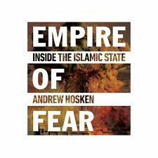 Empire of Fear: Inside the Islamic State, Hosken, Andrew, Good, Paperback