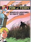 Les nouvelles aventures de Pom et Teddy. CRAENHALS. Deligne 1977. EO. neuf