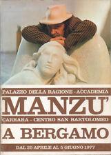 1977  MANZÙ A BERGAMO – ARTE SCULTURA DISEGNO INCISIONI GIOIELLI CATALOGO MOSTRA