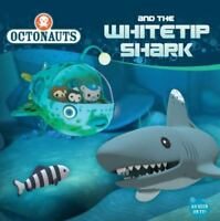 Octonauts and the Whitetip Shark by Grosset & Dunlap
