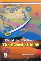 Khalid Bin Al Waleed (RA): The Sword Of Allah (PB)