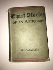 GHOST STORIES OF AN ANTIQUARY - M R James