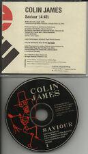 COLIN JAMES Savior RARE 1 Track PROMO DJ CD single 1995