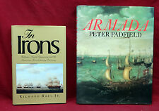 The Irons, Rchard Buel, Jr. & Armada, Peter Padfield--Two Book Lot