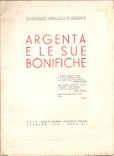 ARGENTA E LE SUE BONIFICHE 1934 CONSORZIO IDRAULICO - FERRARA - RARO ! FASCISMO