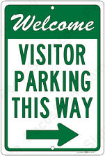 Welcome Visitor Parking This Way w/Right Arrow - 8x12 Aluminum Sign Made in USA