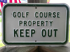"""Golf Course Property Keep Out Metal Sign Golf Course Green & White 14"""" x 9"""""""