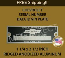 "CHEVY CHEVROLET SERIAL NUMBER VIN DOOR TAG DATA ID PLATE RIDGED 1 1/4"" X 3 1/2"""