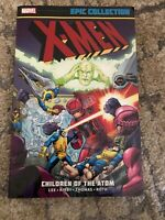 X-Men - Children of the Atom Stan Lee 2015 Paperback Marvel Epic Collection Tpb