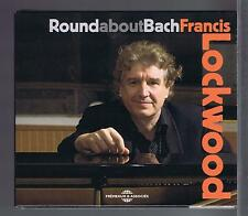 CD (NEW) FRANCIS LOCKWOOD ROUND ABOUT BACH
