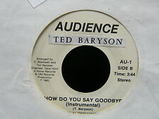 TED BARYSON How do you sau goodbye AUDIENCE AU1 CANADA