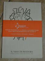 IL VASO DI PANDORA. DIALOGHI IN PSICHIATRIA SCIENZE UMANE VOL XI N. 1 2003  (GK)