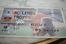 Ticket )) RC LENS V TROYES )) COUPE FRANCE 2000/2001