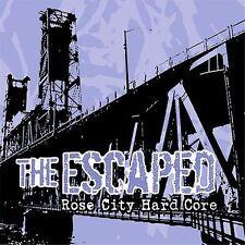 The Escaped ~ Rose City Hard Core 2005 (Audio CD)