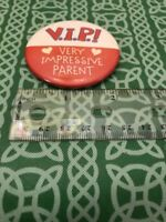 V.I.P. Very Impressive Parent Hallmark Cards Vintage Pin Button FREE SHIPPING
