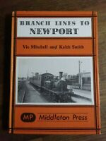 BRANCH LINES TO NEWPORT  BY  VIC MITCHELL  AND  KEITH SMITH