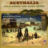 BUSHRANGERS, BOLTERS AND OTHER WILD COLONIALS Australia Folk Warren Fahey CD NEW
