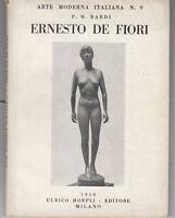 Bardi Ernesto De Fiori Hoepli 1950 prima ed. 41 tavole scultura Arte Moderna