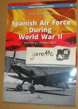 Spanish Air Force During World War II - Kagero NEW!!