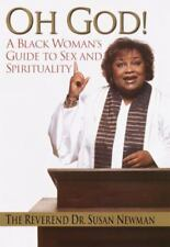 Oh God!: A Black Woman's Guide to Sex and Spirituality-ExLibrary