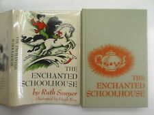 The Enchanted Schoolhouse, Ruth Sawyer, Hugh Troy, DJ, 1st Edition, 1956