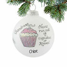 Personalized Grandmas Never Run Out of Cupcakes or Kisses C Ornament