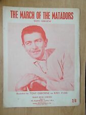VINTAGE SHEET MUSIC - THE MARCH OF THE MATADORS - TONY OSBORNE