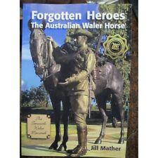 Forgotten Heroes: The Australian Waler Horse by Boolarong Press (Paperback, 2016)