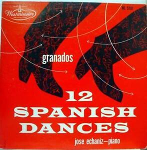 JOSE ECHANIZ granados 12 spanish dances LP Mint- WL 5181 Vinyl 1953 Record