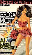Brigade Mondaine / 93 / Le piège espagnol // Michel BRICE // 1ère Edition