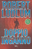 Doppio inganno, ROBERT LUDLUM, BUR RIZZOLI LIBRI, the Bourne SUPREMACY