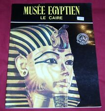 MUSEE EGYPTIEN LE CAIRE / LAMBELET / RIESTERER