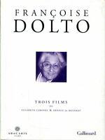 Françoise Dolto - Trois fims de Elizabeth Coronel & Arnaud de Mezamat