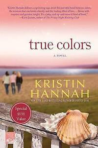 True Colors by Kristin Hannah NEW paperback