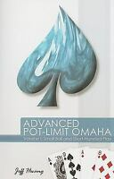 Advanced Pot-Limit Omaha : Small Ball and Short-Handed Play by Jeff Hwang 2009