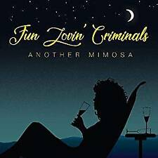 Fun Lovin' Criminals - Another Mimosa (NEW CD)