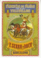 Carte Publicitaire  Fabricas De Panas Y Veludillos    Neuve
