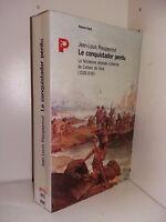 le conquistador perdu par Rieupeyrout l'odysée indienne de Cabeza de Vaca
