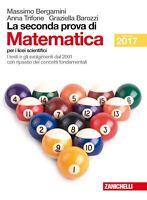 seconda prova di matematica, Zanichelli, Bergamini, edizione 2017, 9788808630858