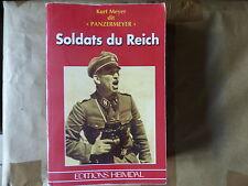 SOLDATS DU REICH KURT MEYER PANZERMEYER  EDITIONS HEIMDAL ALBUM HISTORIQUE