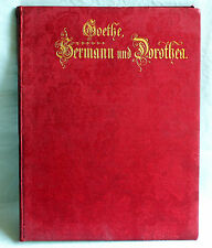 HERMANN and DOROTHEA - an epic of Wolfgang von Goethe