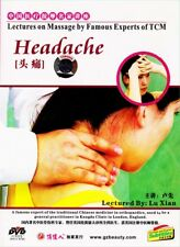 Lectures on Massage by Famous Experts of Tcm - Headache by Lu Xian Dvd