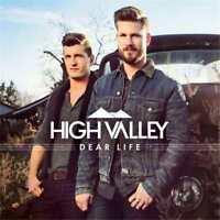 HIGH VALLEY Dear Life CD BRAND NEW