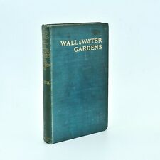 Wall and Water Gardens JEKYLL Gertrude c1901 1st Ed