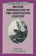 British Imperialism in the 19th Century by C. C. Eldridge (1984, Paperback)
