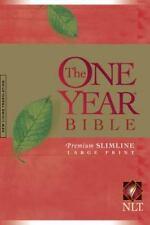 The One Year Bible Premium Slimline LP NLT (2006, Paperback, Anniversary,...