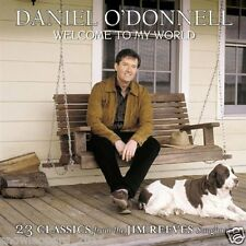 Daniel O'Donnell Welcome To My World 23 Hits from Jim Reeves Songbook Audio CD