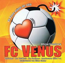 FC VENUS  - Soundtrack OST CD NEU Rosenstolz Deichkind Bosshoss Sportfreunde
